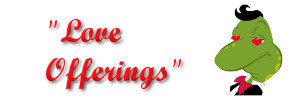 Love Offerings