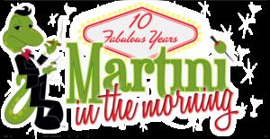 martini memories martini in the morning. Black Bedroom Furniture Sets. Home Design Ideas